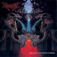 Dismember| Like An Everflowing Stream