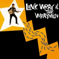 Wray Link & Wraymen | Link Wray & The Wraymen