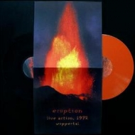 Eruption | Live Action, 1972 Wuppertal