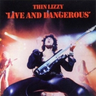 Thin Lizzy | Live And Dangerous
