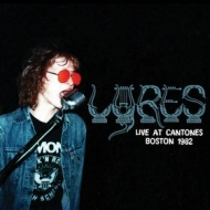 Lyres| Live at Cantones, Boston 1982