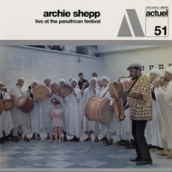 Shepp Archie | Live At The Panafrican Festival