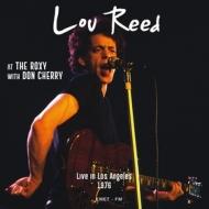 Reed Lou| live at the roxy with don cherry