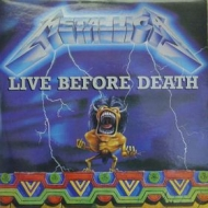 Metallica| Live Before Death