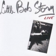 Little Bob Story| Live (In London)