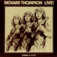 Thompson Richard| Live! (More Or Less)