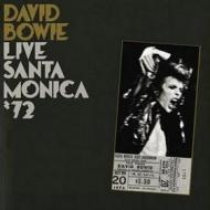 Bowie David | Live Santa Monica '72