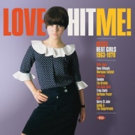 AA.VV. Garage | Love Hit Me! Decca Beat Girls 1963 - 1970