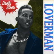 Daddy Screw| Loverman