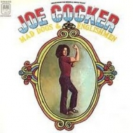 Cocker Joe | Mad Dogs & Englishmen