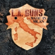 L.A. Guns | Made In Milan
