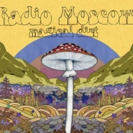 Radio Moscow | Magical Dirt