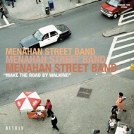 Menahan Street Band    | Make The Road By Walking