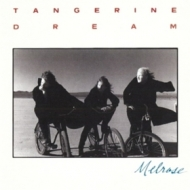 Tangerine Dream| Melrose