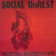 Social Unrest| Mental breakdown