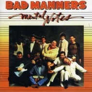 Bad Manners | Mental Notes