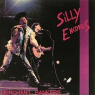 Silly Encores| Merchant bankers