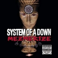 System Of A Down | Mezmerize