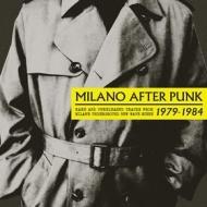 AA.VV. New Wave | Milano After Punk 1979 - 1984