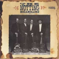 Notting Hillbillies | Missing... Presumed Having A Good Time