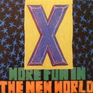 X| More fun in the world