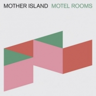 Mother Island | Motel Room