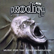Prodigy | Music For The Jilted Generation