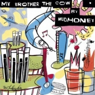 Mudhoney | My Brother The Crow