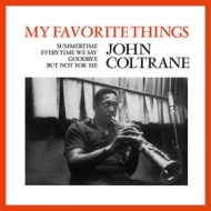 Coltrane John         | My Favorite Things