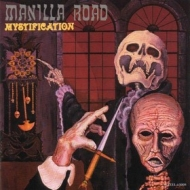 Manilla Road | Mystification