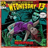 Wednesday 13| Necrophaze