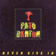 Banton Pato | Never Give In