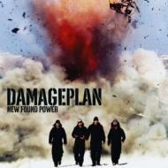 Damageplan | New Found Power
