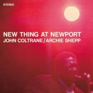Coltrane John | New Thing At Newport