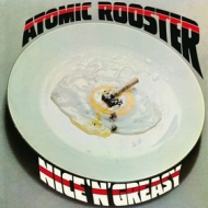 Atomic Rooster | Nice'n'Greasy