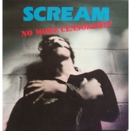 Scream| No More Censorship