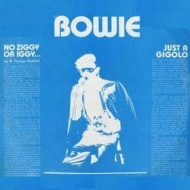 Bowie David | No Ziggy Or Iggy ... Just A Gigolo