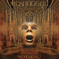Meshuggah | Nothing