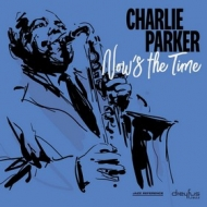 Parker Charlie | Now's The Time