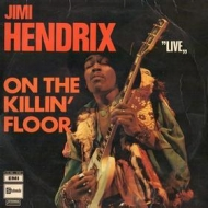 Hendrix Jimi| On The Killin'Floor - Live