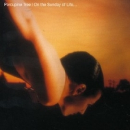 Porcupine Tree| On The Sunday Of Life