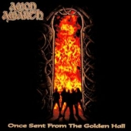 Amon Amarth | Once Sent From The Golden Hall