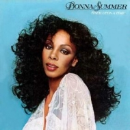 Donna Summer | Once Upon a Time..