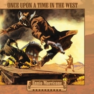 Morricone Ennio | Once Upon A Time In The West / C'era Una Volta il West