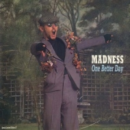 Madness | One better Day