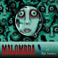 Malombra| Our Lady Of The Bones