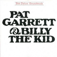 Dylan Bob| Pat Garret & Billy the Kid