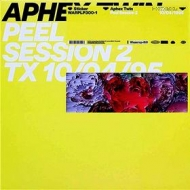 Aphex Twin | Peel Session 2