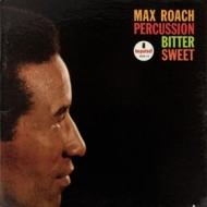 Roach Max | Percussion Bitter Sweet