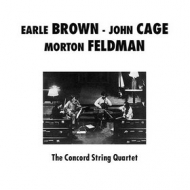 Concord String Quartet| Plays Brown, Cage And Feldman